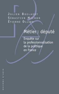 Métier : député