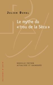 Le mythe du«trou de la Sécu»