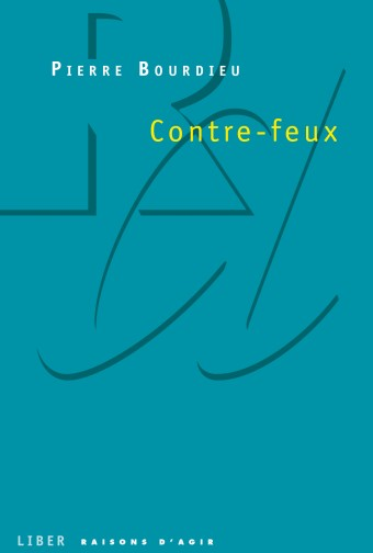 Contre-feux tome 1 - Pierre Bourdieu
